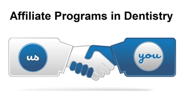 Best affiliate programs in the dental industry
