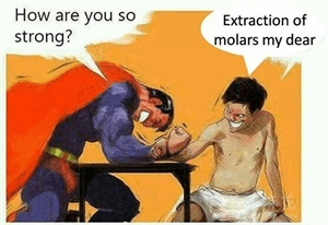 Extraction of molars make you strong