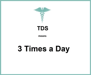 What does TDS mean in dental and medical prescription?
