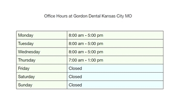 Office Hours at Gordon Dental Kansas City MO