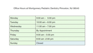 Office Hours at Montgomery Pediatric Dentistry Princeton NJ 08540