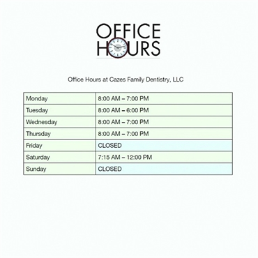 Office Hours at Long Valley dentist Cazes Family Dentistry LLC