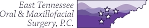 East Tennessee Oral and Maxillofacial Surgery