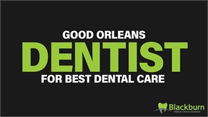 Good Orleans Dentist for Best Dental Care