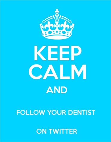 Keep Calm and Follow Your Dentist on Twitter