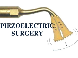 What is Piezosurgery in dentistry?