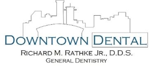 Downtown Dental Richard Rathke DDS