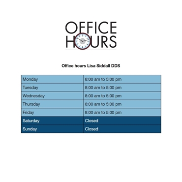 Office hours at Lisa Siddall DDS