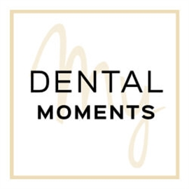 My Dental Moments