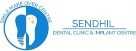 Sendhil dental clinic and Implant Centre