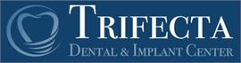 Trifecta Dental and Implant Center