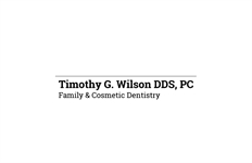 Timothy G Wilson DDS  Family and Cosmetic Dentistry