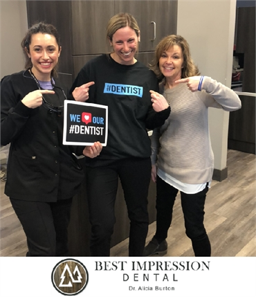 The team loves their Medical Lake family dentist Best Impression Dental Dr. Alicia G. Burton DDS