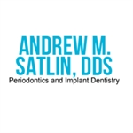 Andrew M. Satlin DDS Periodontics and Implant Dentistry