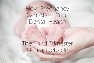 How Pregnancy Can Affect Your Dental Health