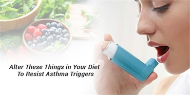 Alter these things in your diet to resist asthma triggers