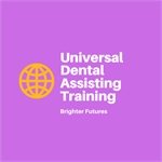 Universal Dental Assisting Training