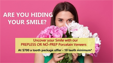 PREPLESS OR NO-PREP PORCELAIN VENEERS SPECIALS AND PACKAGES